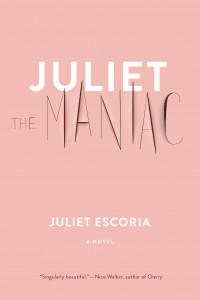 Juliet the Maniac